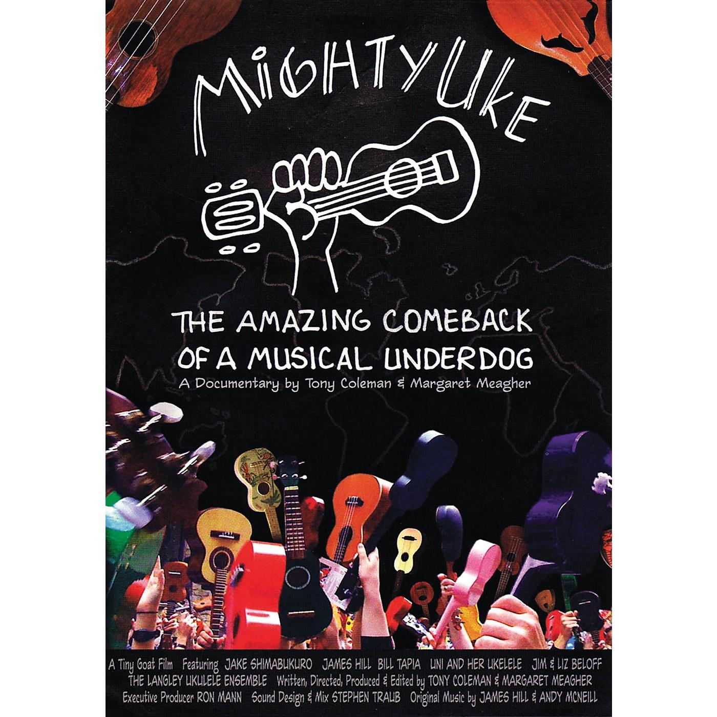 Hal Leonard Mighty Uke - The Amazing Comeback Of A Musical Underdog DVD thumbnail