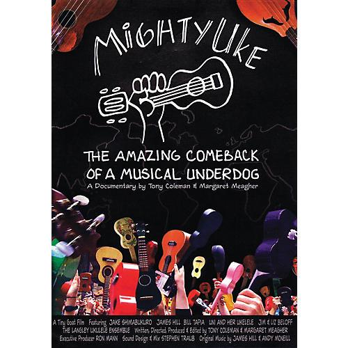 Hal Leonard Mighty Uke - The Amazing Comeback Of A Musical Underdog DVD-thumbnail