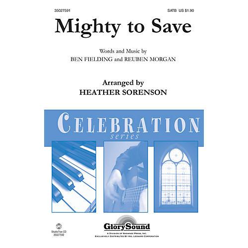 Shawnee Press Mighty to Save SATB arranged by Heather Sorenson thumbnail