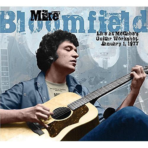 Alliance Mike Bloomfield - Live At Mccabe's Guitar Workshop January 1 1977 thumbnail