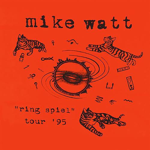 Alliance Mike Watt - Ring Spiel Tour 95 thumbnail