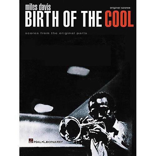 Hal Leonard Miles Davis - Birth of the Cool Complete Score Book thumbnail