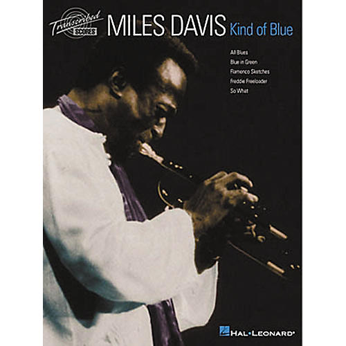 Hal Leonard Miles Davis - Kind of Blue Transcribed Score Book thumbnail