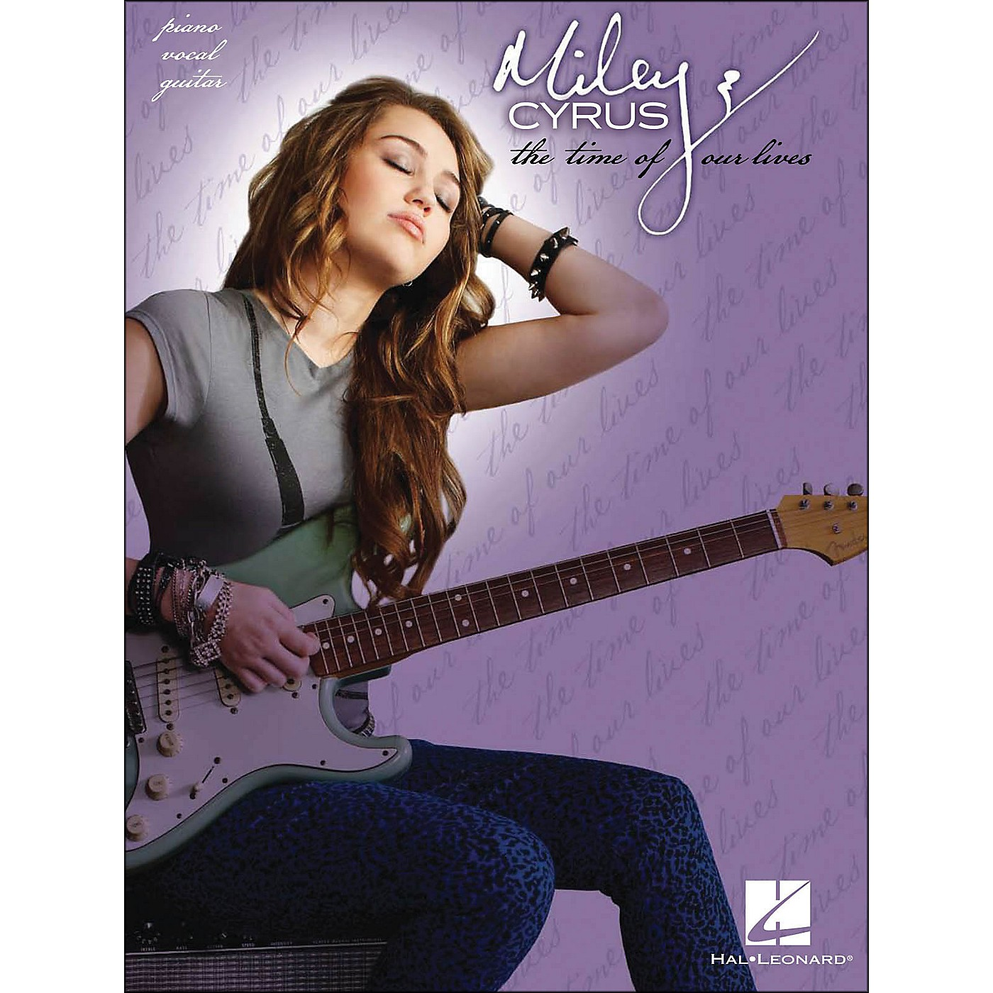 Hal Leonard Miley Cyrus The Time Of Our Lives arranged for piano, vocal, and guitar (P/V/G) thumbnail