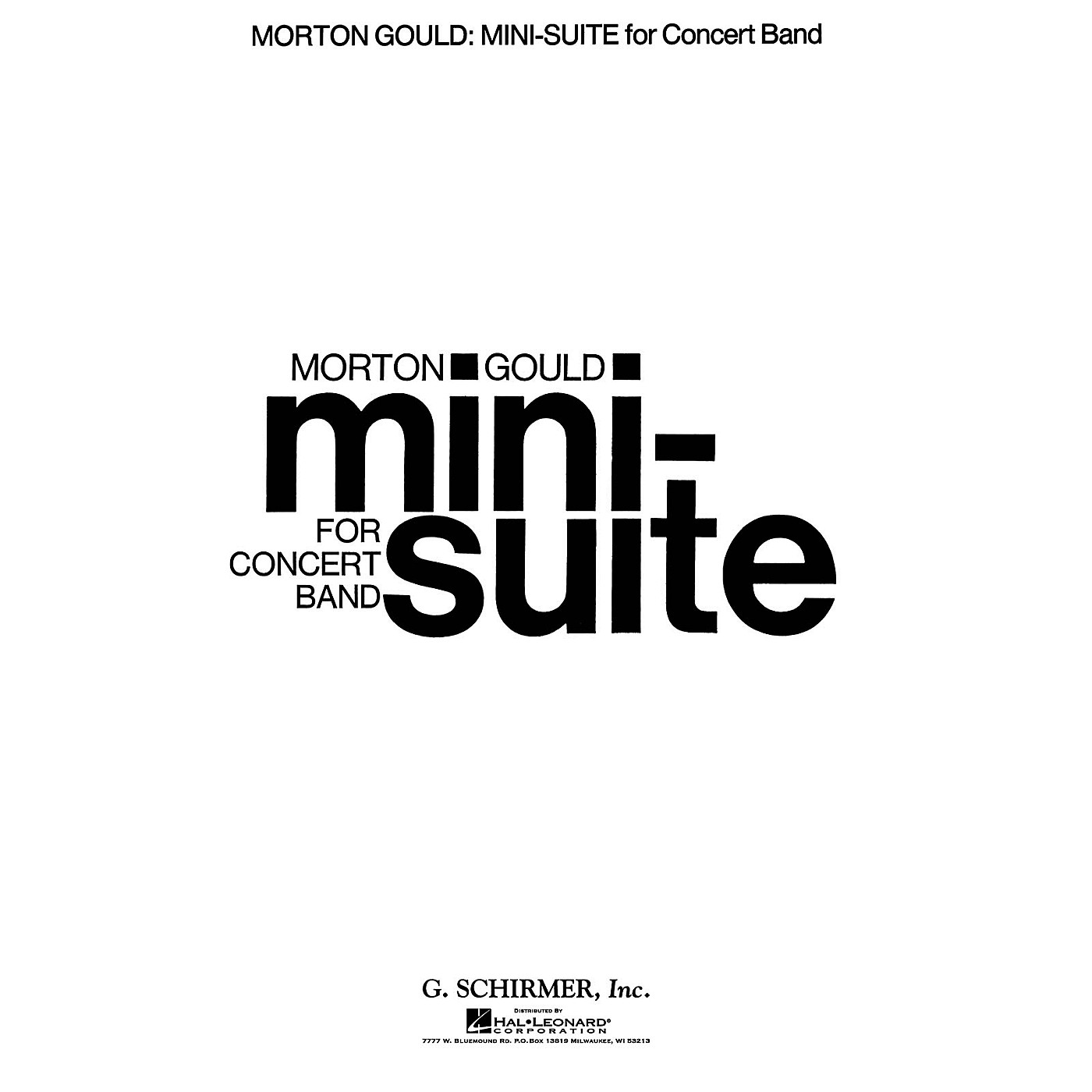 G. Schirmer Mini Suite (Full Score) Concert Band Composed by Morton Gould thumbnail