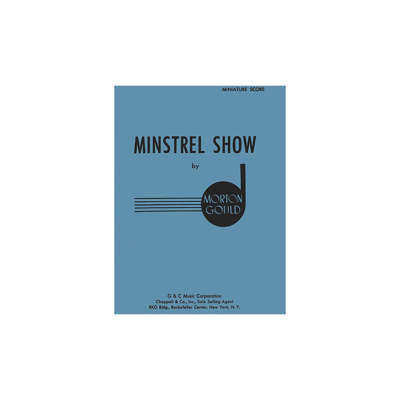 G. Schirmer Minstrel Show (Miniature Full Score) Study Score Series Composed by Morton Gould thumbnail