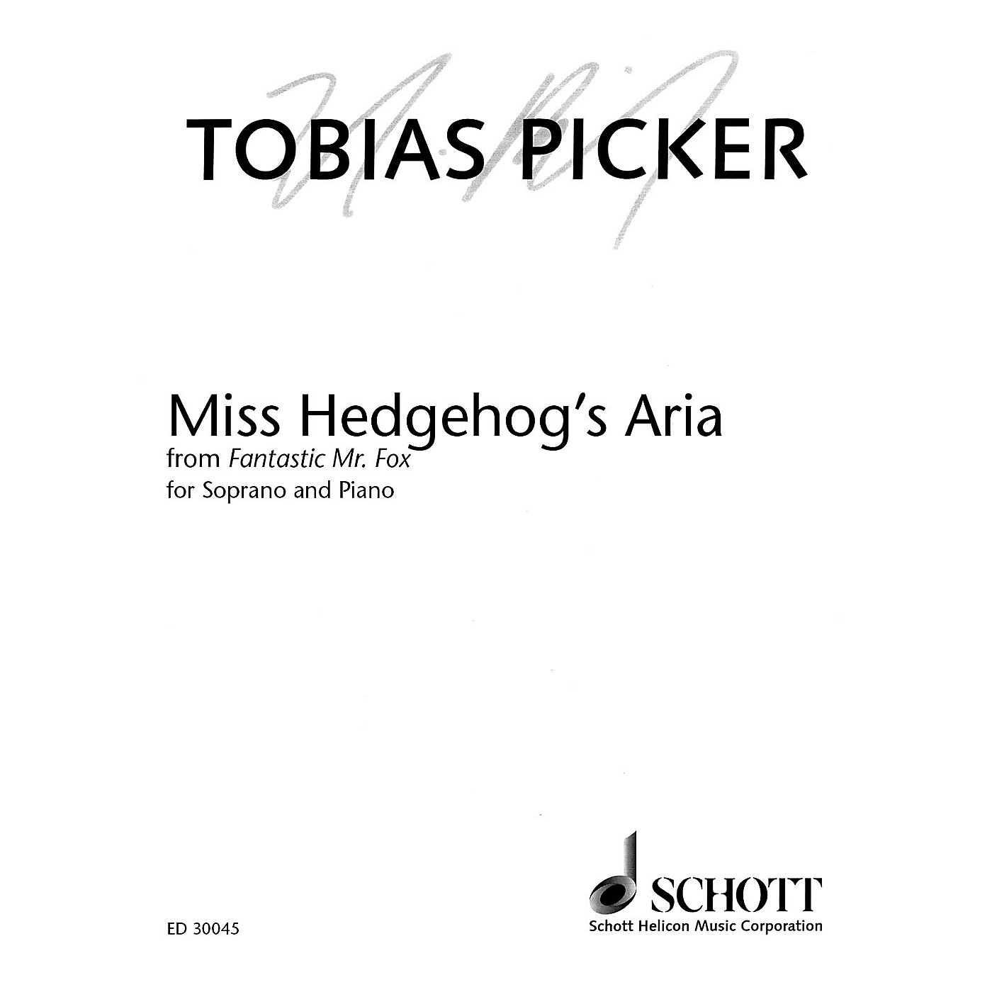 Schott Miss Hedgehog's Aria from Fantastic Mr. Fox (Soprano and Piano) Opera Series  by Tobias Picker thumbnail