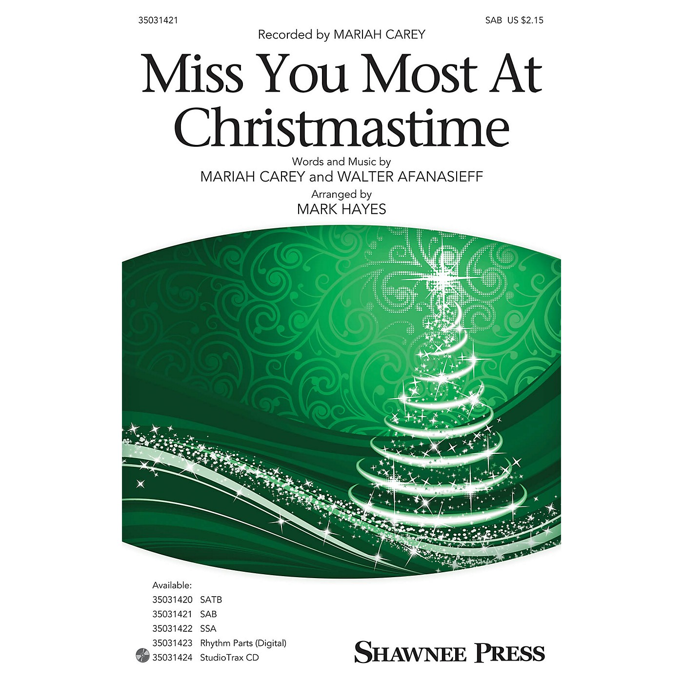 Shawnee Press Miss You Most at Christmas Time SAB by Mariah Carey arranged by Mark Hayes thumbnail