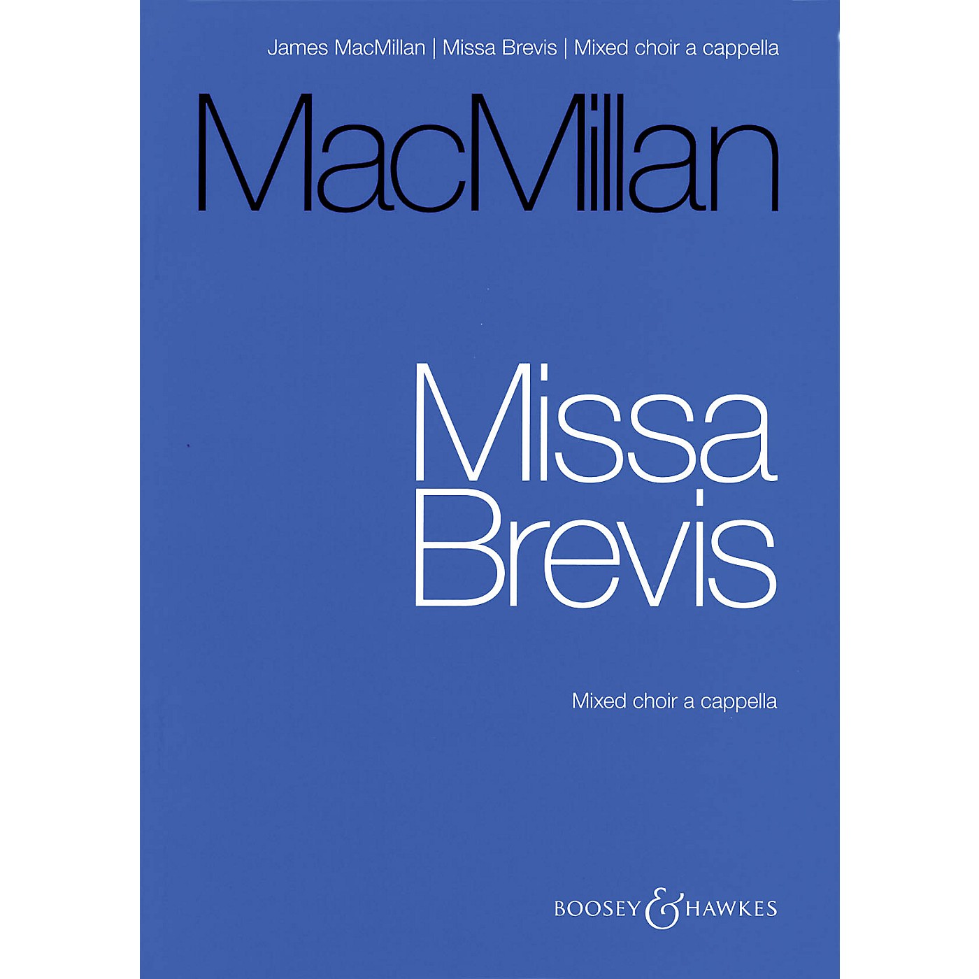 Boosey and Hawkes Missa Brevis (for Mixed Choir A Cappella - Vocal Score) composed by James MacMillan thumbnail