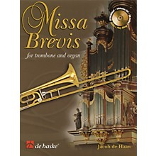 De Haske Music Missa Brevis (for Trombone and Organ) De Haske Play-Along Book Series