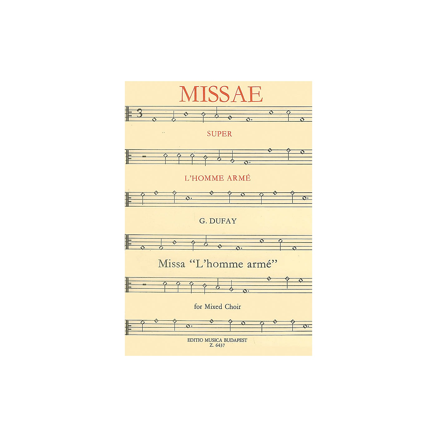 Editio Musica Budapest Missa L'homme armé Composed by G. Dufay thumbnail
