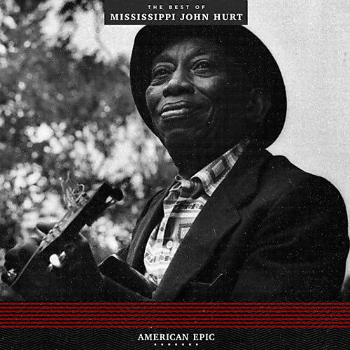 Alliance Mississippi John Hurt - American Epic: The Best Of Mississippi John Hurt thumbnail