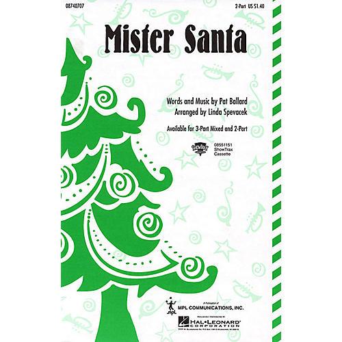 Hal Leonard Mister Santa 2-Part arranged by Linda Spevacek thumbnail