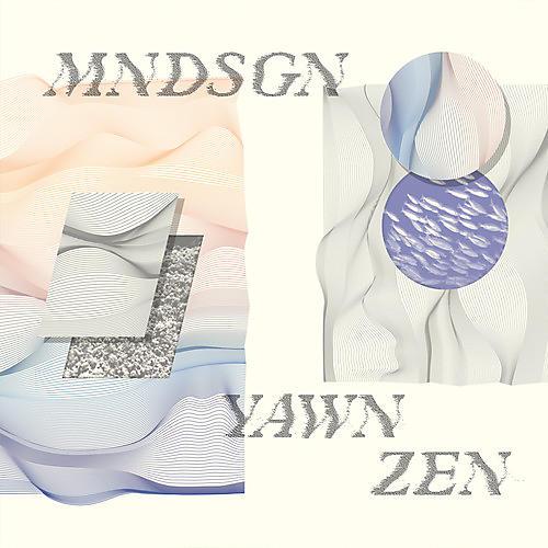 Alliance Mndsgn - Yawn Zen thumbnail