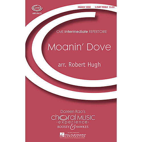 Boosey and Hawkes Moanin' Dove (CME Intermediate) 3 Part Treble A Cappella arranged by Robert Hugh thumbnail