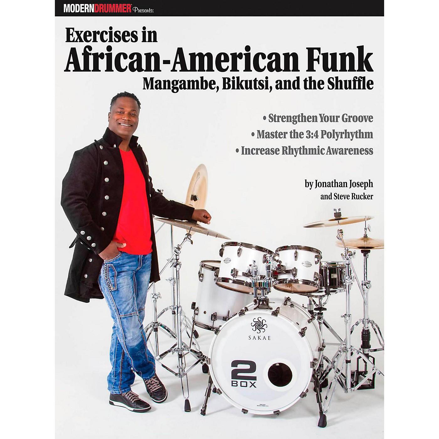 Modern Drummer Modern Drummer Exercises In African-American Funk Mangambe, Bikutsi and The Shuffle thumbnail