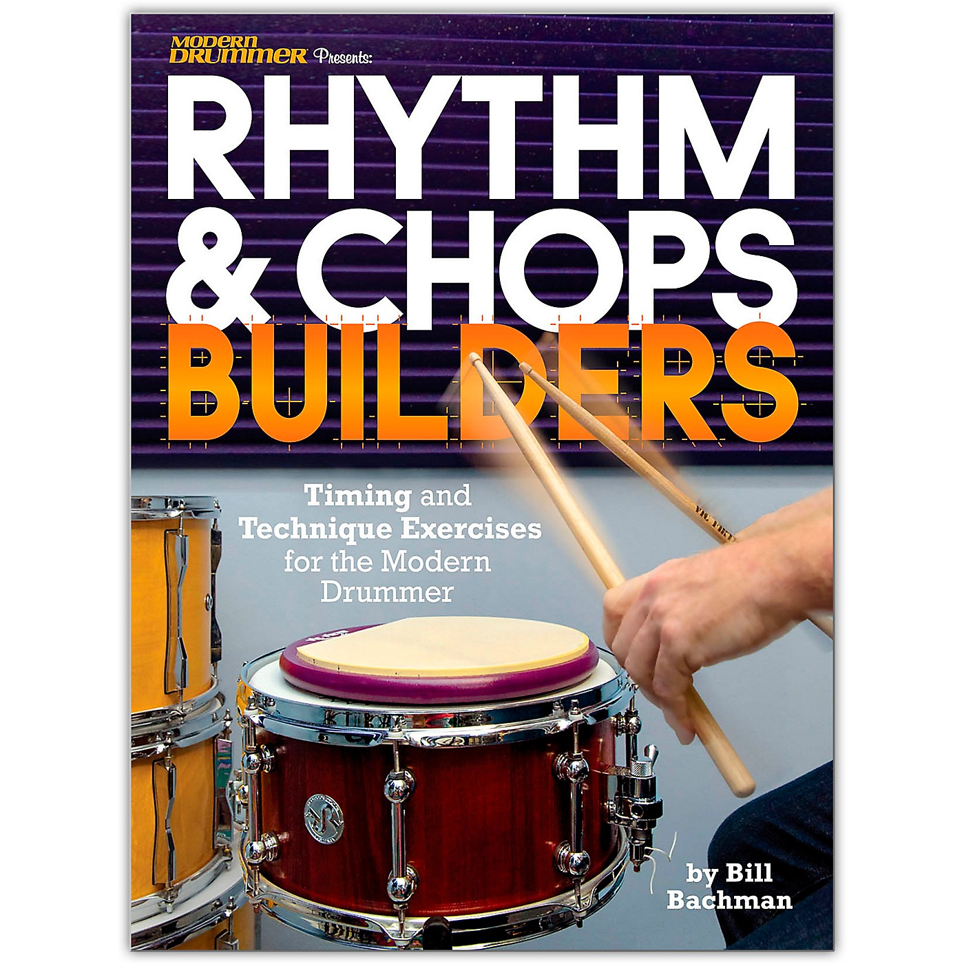 Modern Drummer Modern Drummer Presents Rhythm & Chops Builders Book Series Softcover Written by Bill Bachman thumbnail