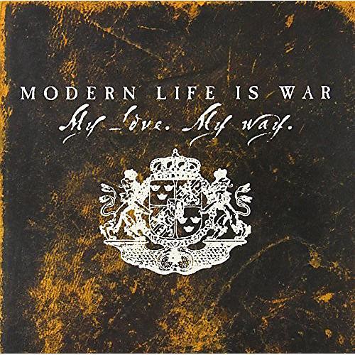 Alliance Modern Life Is War - My Love. My Way thumbnail