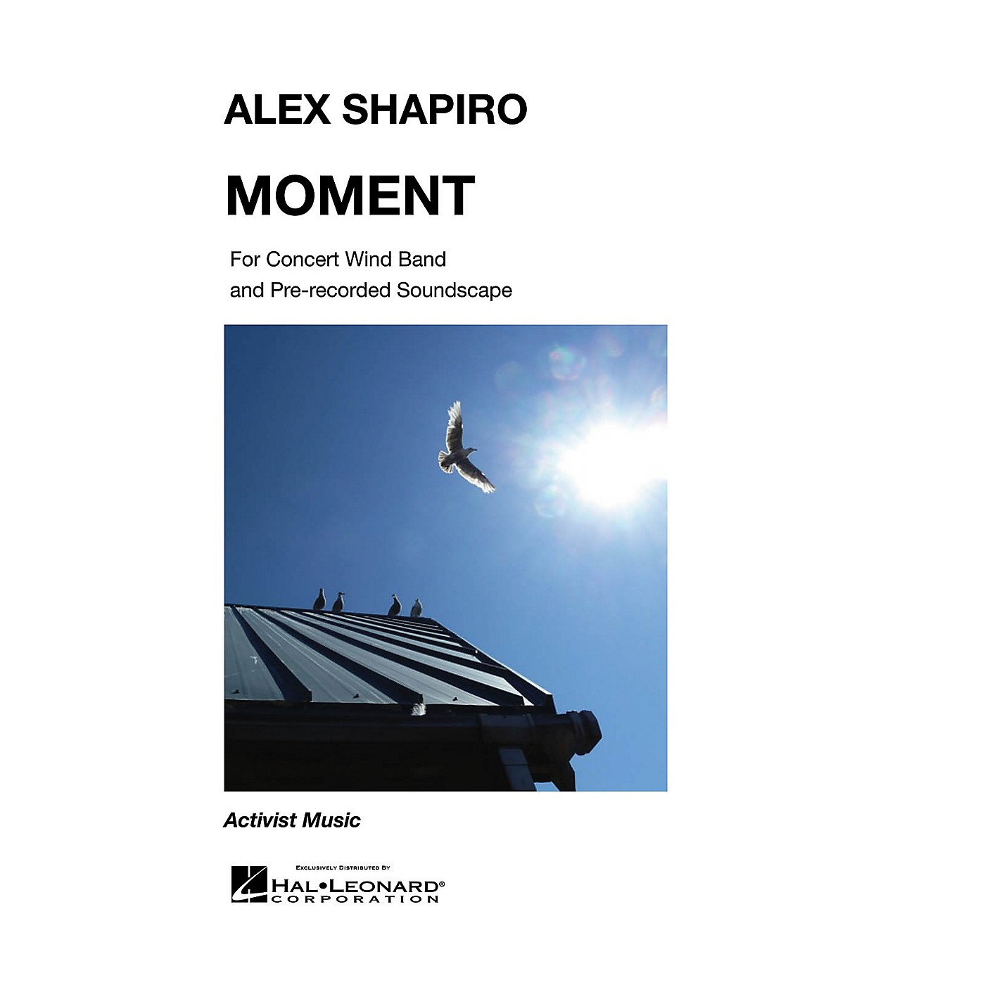 Activist Music Moment Concert Band Level 4 Composed by Alex Shapiro thumbnail