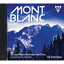 Mitropa Music Mont-Blanc CD Concert Band by The Concert Band of the German Armed Forces Composed by Various
