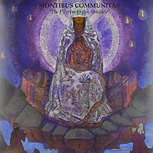 Montibus Communitas - Pilgrim to the Absolute