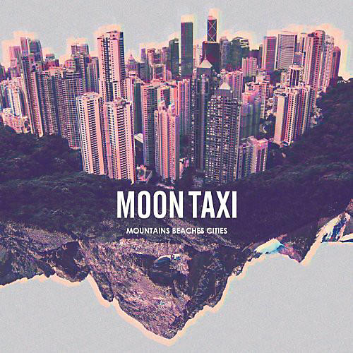 Alliance Moon Taxi - Mountains Beaches Cities thumbnail