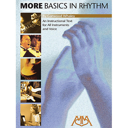 Meredith Music More Basics in Rhythm Meredith Music Resource Series by Garwood Whaley thumbnail
