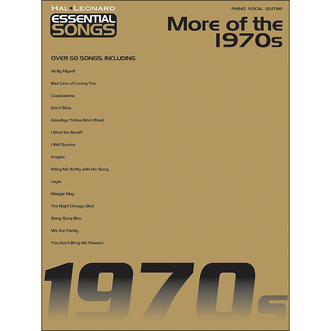 Hal Leonard More Of The 1970s - Essential Songs arranged for piano, vocal, and guitar (P/V/G) thumbnail