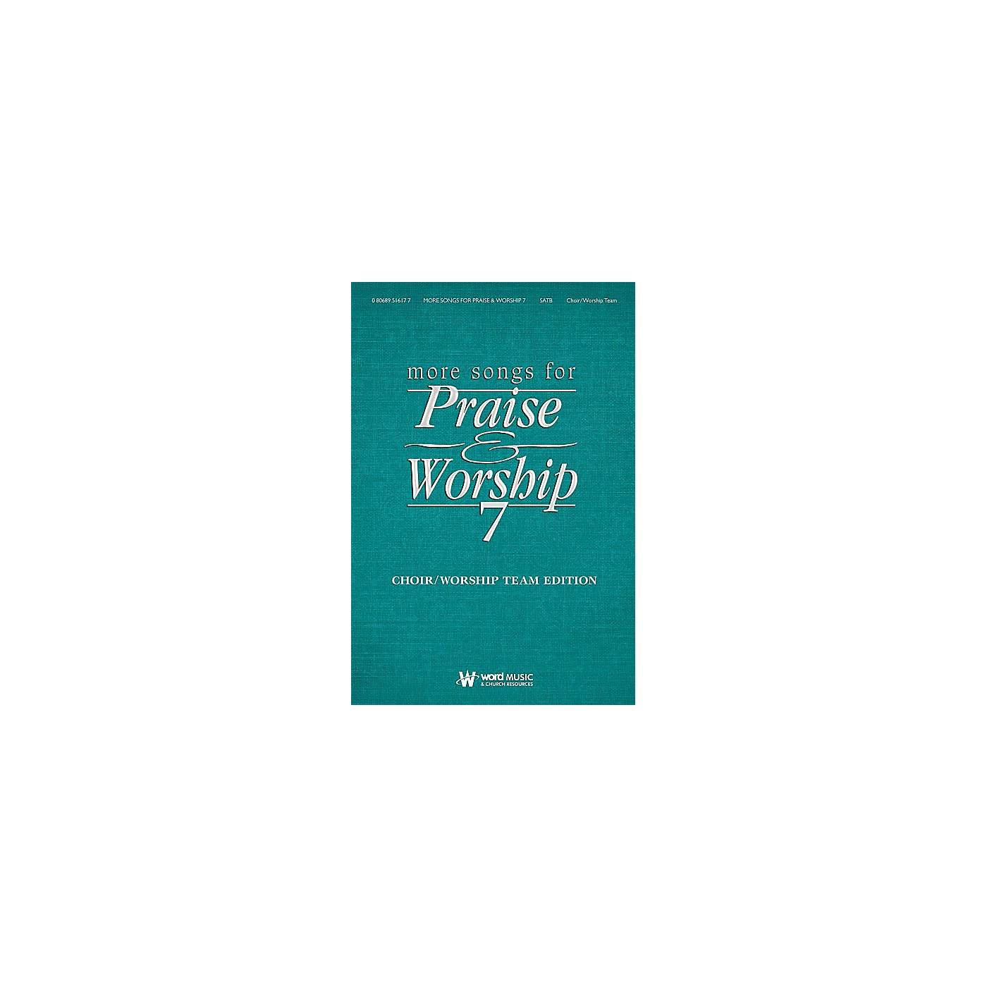 Word Music More Songs for Praise & Worship - Volume 7 (Choir/Worship Team Edition (No Accompaniment)) thumbnail