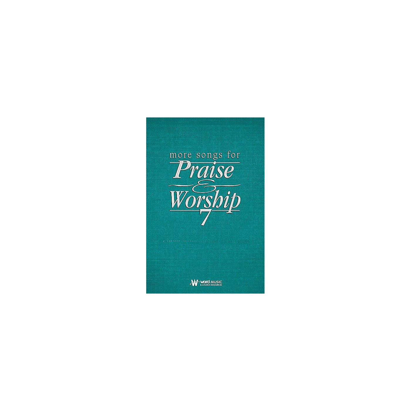 Word Music More Songs for Praise & Worship - Volume 7 (Worship Planner Edition) thumbnail