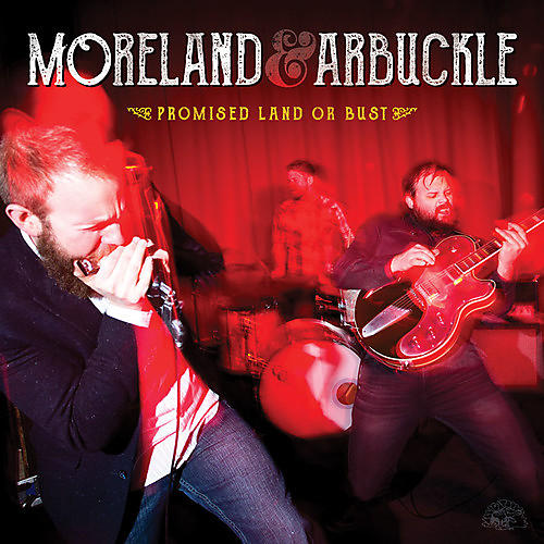 Alliance Moreland & Arbuckle - Promised Land or Bust thumbnail