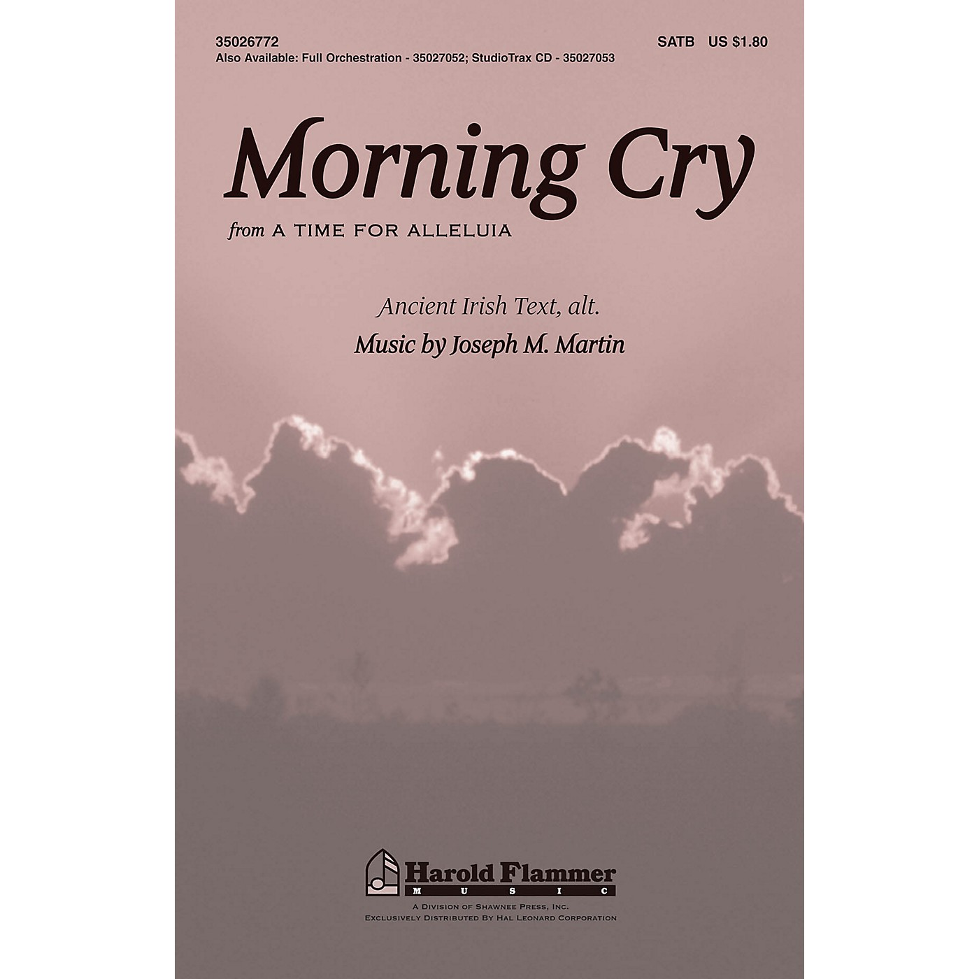 Shawnee Press Morning Cry (from A Time for Alleluia!) Studiotrax CD Composed by Joseph M. Martin thumbnail