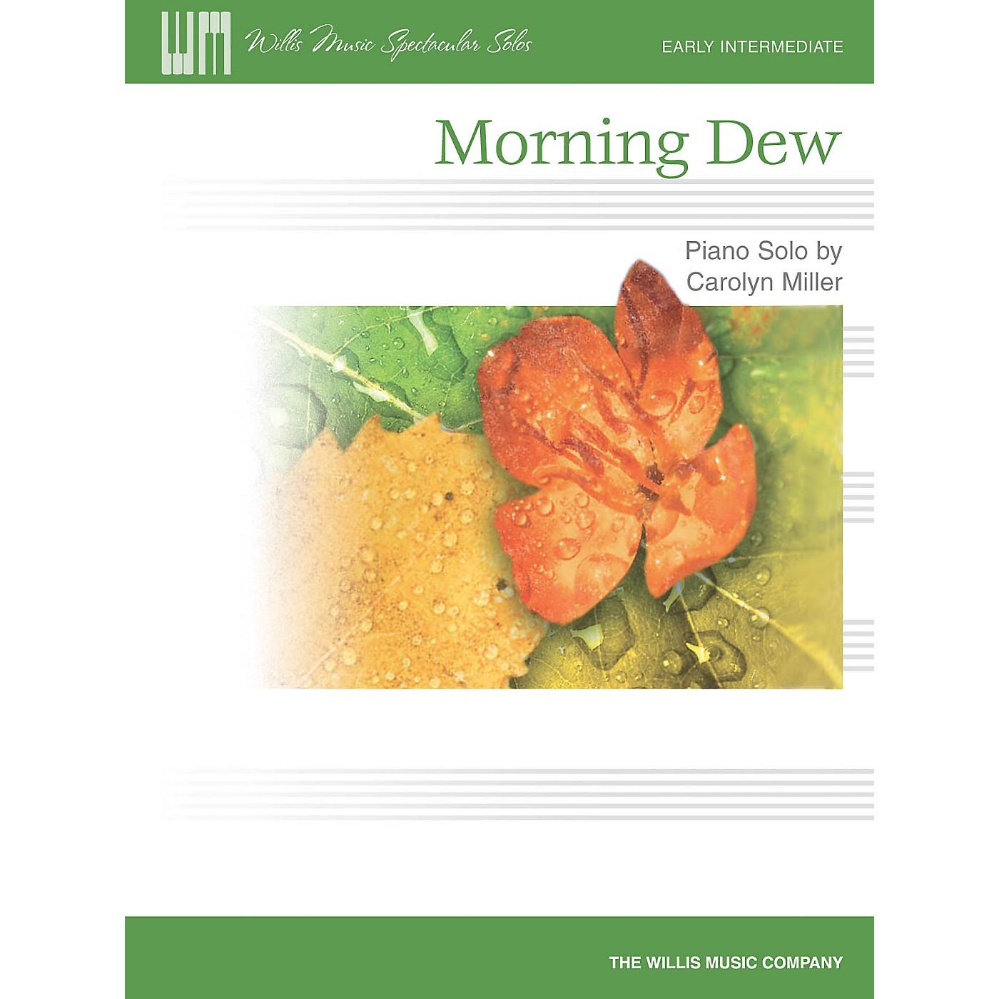 Willis Music Morning Dew (Early Inter Level) Willis Series by Carolyn Miller thumbnail