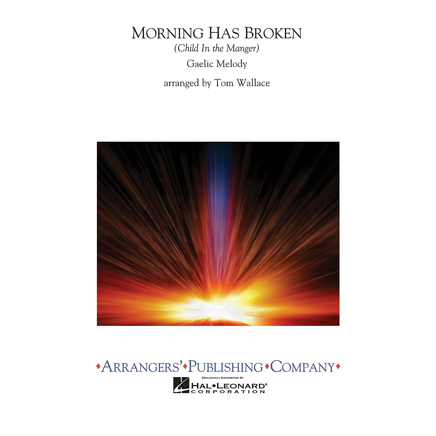 Arrangers Morning Has Broken Concert Band Level 2.5 Arranged by Tom Wallace thumbnail