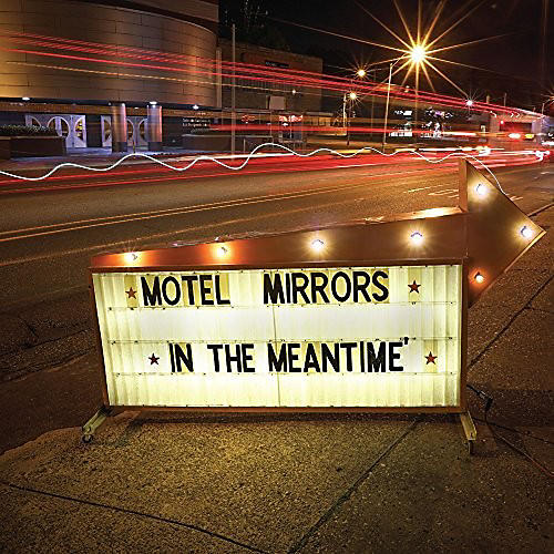Alliance Motel Mirrors - In The Meantime thumbnail