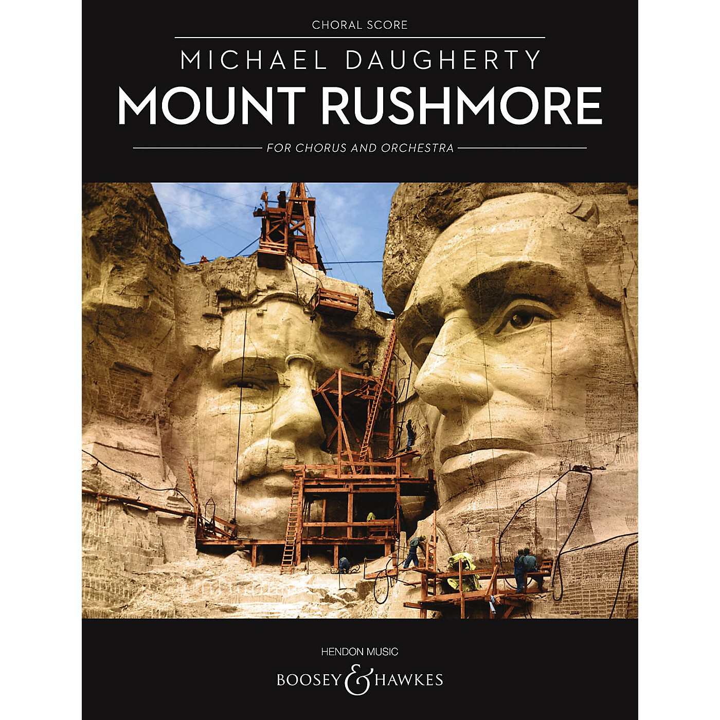 Boosey and Hawkes Mount Rushmore for Chorus and Orchestra (Choral Score) SATB Divisi composed by Michael Daugherty thumbnail