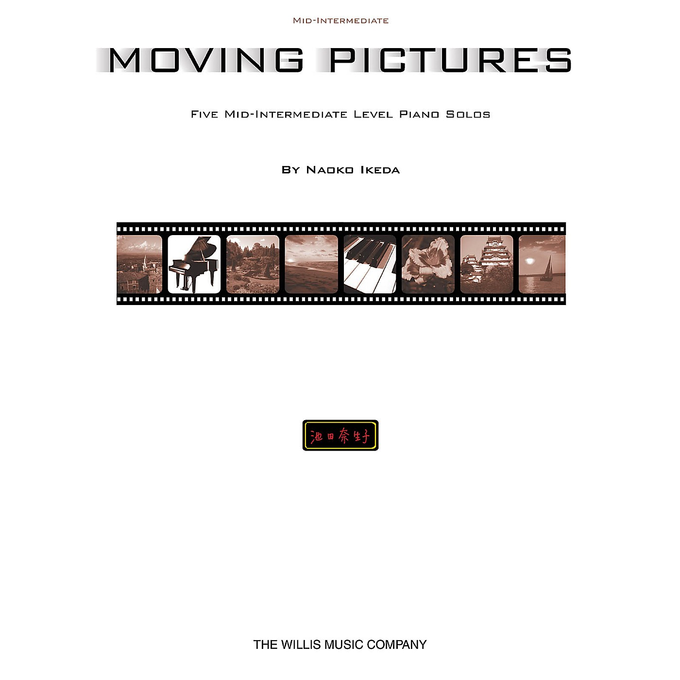 Willis Music Moving Pictures (Mid-Inter Level) Willis Series thumbnail