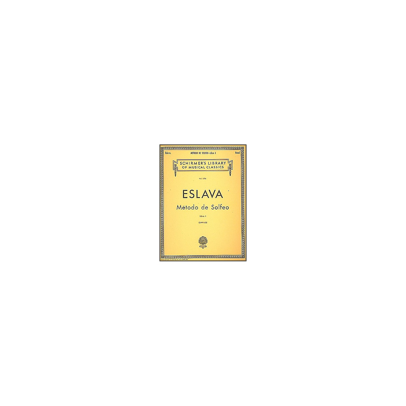 G. Schirmer Mtodo de Solfeo - Book I By D. Hilarion Eslava thumbnail