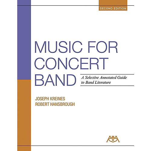 Meredith Music Music For Concert Band - A Selective Annotated Guide to Band Literature thumbnail
