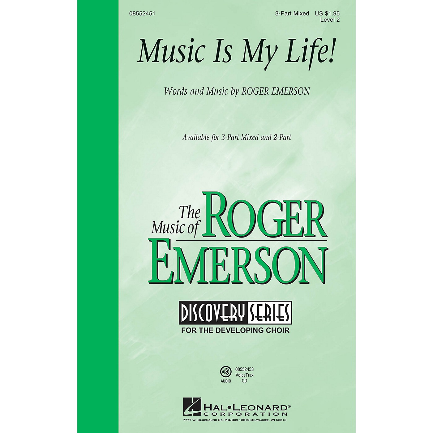 Hal Leonard Music Is My Life! (Discovery Level 2) 2-Part Composed by Roger Emerson thumbnail
