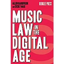 Berklee Press Music Law In The Digital Age