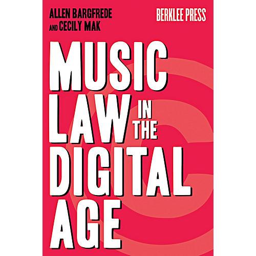 Berklee Press Music Law In The Digital Age thumbnail