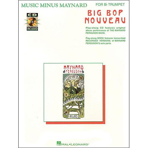 Hal Leonard Music Minus Maynard Big Bop Nouveau for Bb Trumpet CD/Pkg thumbnail