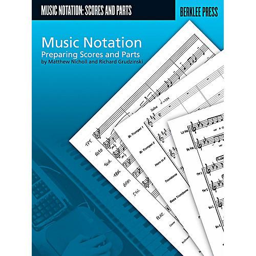 Berklee Press Music Notation - Preparing Scores And Parts thumbnail
