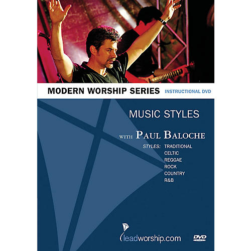 Integrity Music Music Styles (Paul Baloche Modern Worship Series) Integrity Series DVD Performed by Paul Baloche thumbnail