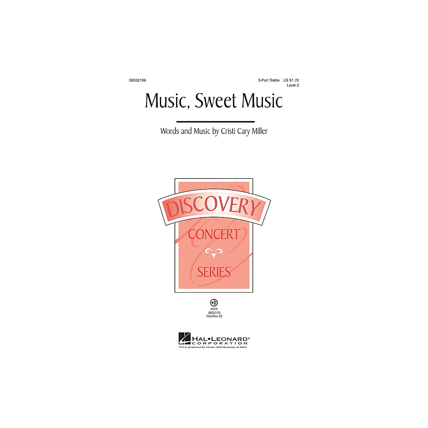 Hal Leonard Music, Sweet Music (Discovery Level 2) VoiceTrax CD Composed by Cristi Cary Miller thumbnail