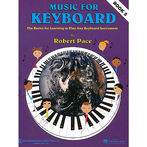 Lee Roberts Music for Keyboard (Book 5) Pace Piano Education Series Softcover Written by Robert Pace thumbnail