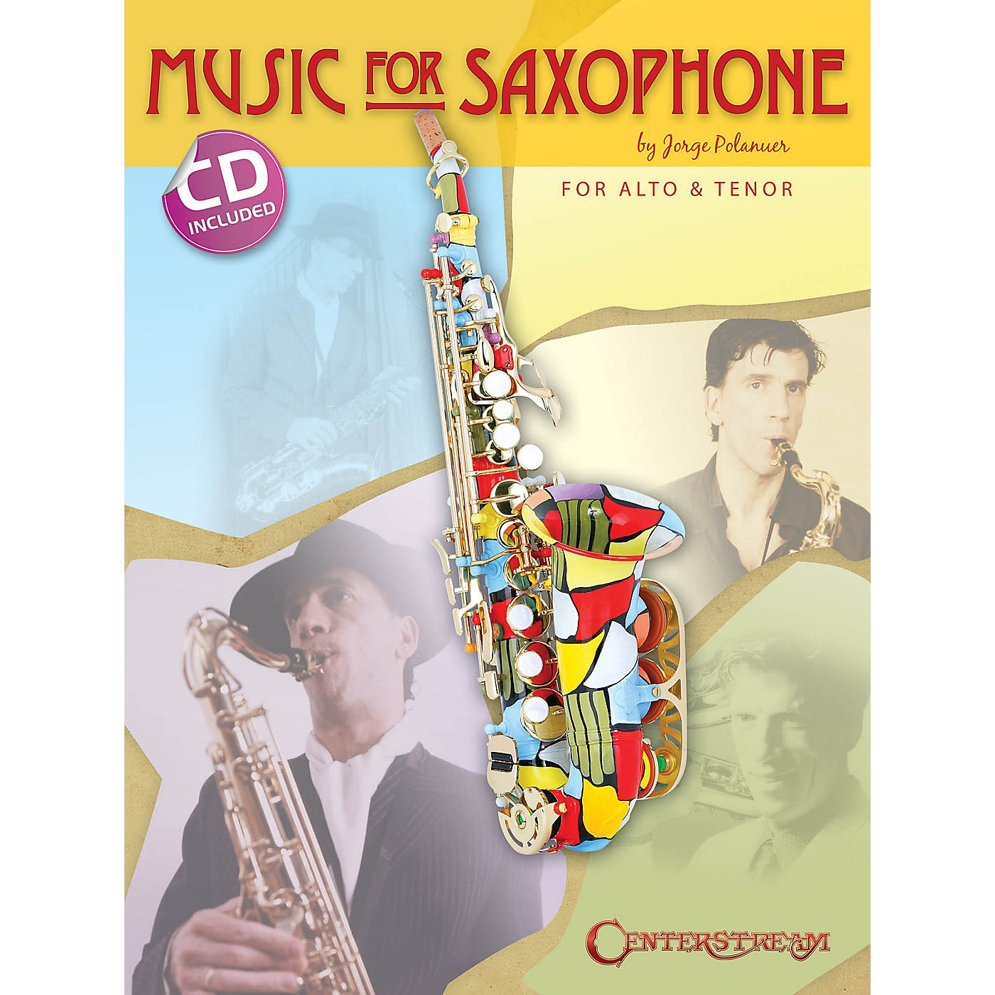 Centerstream Publishing Music for Saxophone (for Alto & Tenor) Woodwind Series Book with CD Written by Jorge Polanuer thumbnail