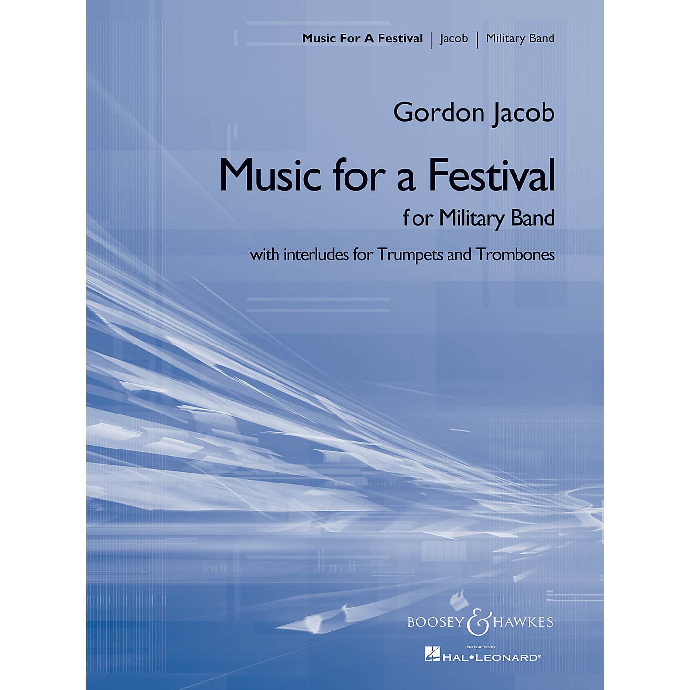 Boosey and Hawkes Music for a Festival (for Military Band) Concert Band Composed by Gordon Jacob thumbnail