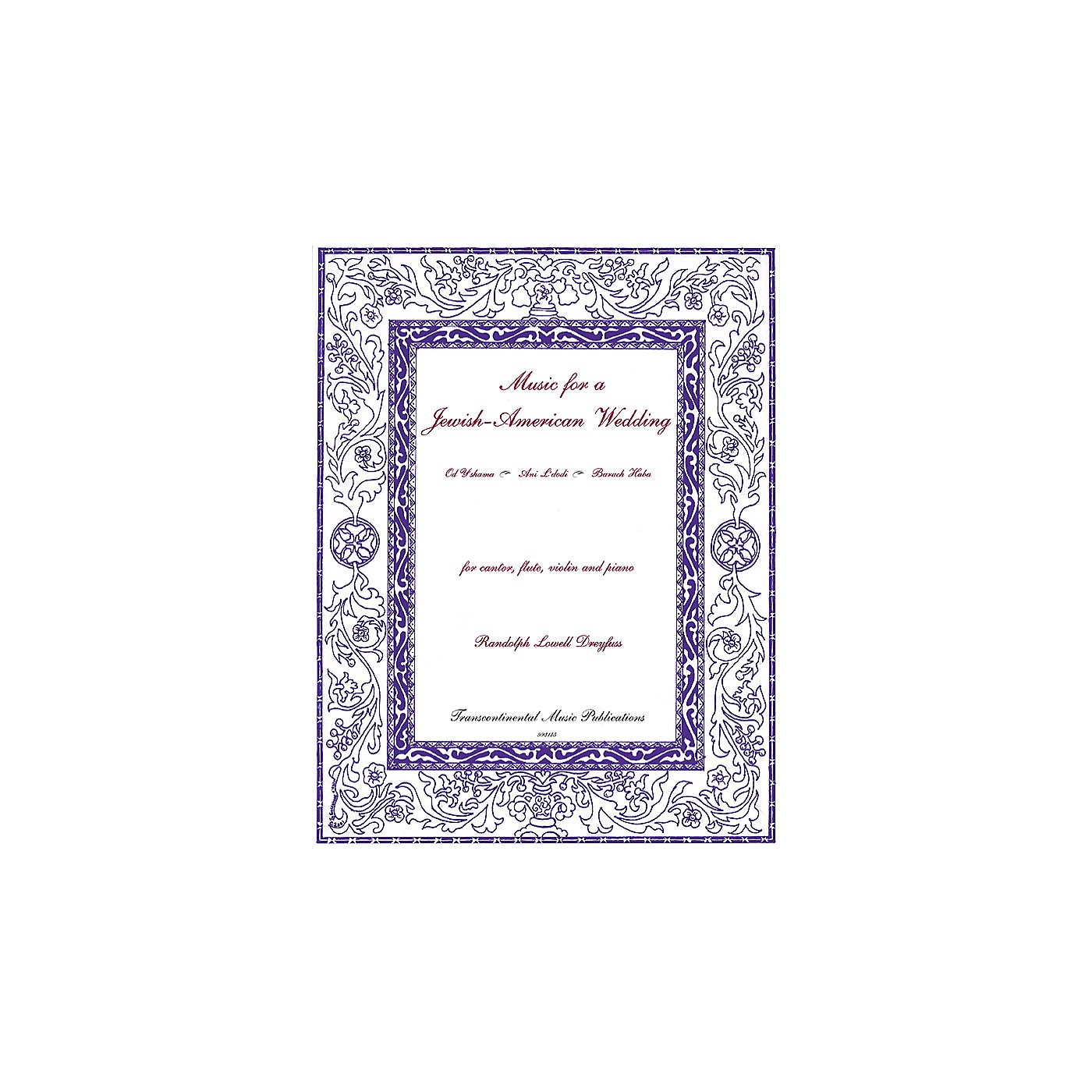 Transcontinental Music Music for a Jewish-American Wedding Transcontinental Music Folios Series by Randolph Lowell Dreyfus thumbnail